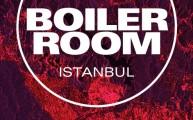Boiler Room Istanbul